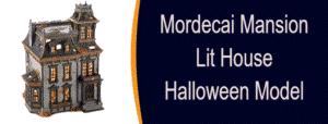 Mordecai Mansion Lit House Halloween Model