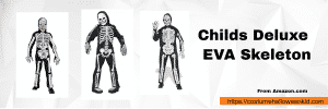 Childs Deluxe EVA Skeleton