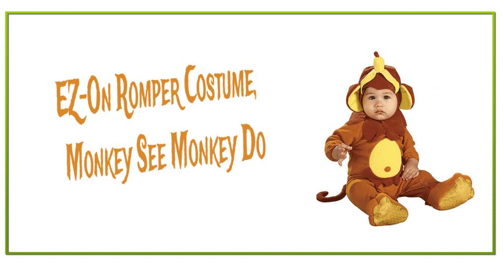 EZ-On Romper Costume, Monkey See Monkey Do